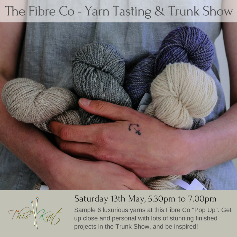 The Fibre Co Yarn Tasting at This is Knit Dublin on Sat 13th May 2017