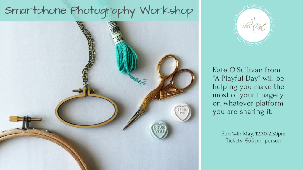 Title Image for Visual Story Telling and Smartphone Photography with Kate O'Sullivan of A Playful Day